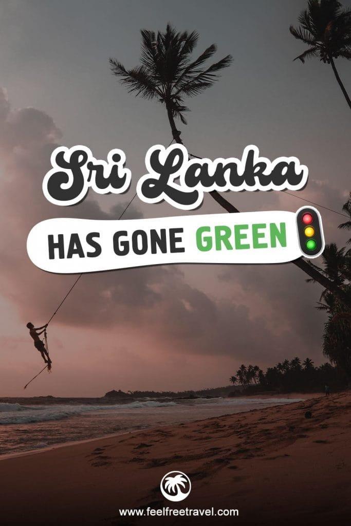 Sri Lanka has gone green